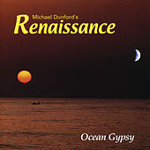 Play & Download Ocean Gypsy by Renaissance | Napster