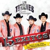 Play & Download 15 Exitos by Los Titanes De Durango | Napster