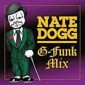 Play & Download G-Funk Mix by Nate Dogg | Napster