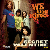 Play & Download Secret Valentine EP by We The Kings | Napster