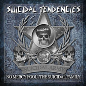 Play & Download No Mercy Fool!/The Suicidal Family by Suicidal Tendencies | Napster