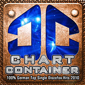 Play & Download CHART CONTAINER - 100 % German Top Single Discofox-Hits 2010 by Various Artists | Napster
