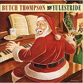 Play & Download Yulestride by Butch Thompson | Napster
