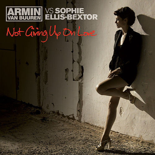 Play & Download Not Giving Up On Love by Armin Van Buuren | Napster