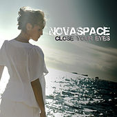 Play & Download Close Your Eyes by Novaspace | Napster