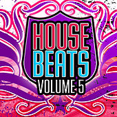 House Beats, Vol. 5 by Various Artists