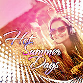 Play & Download Hot Summer Days by Various Artists | Napster