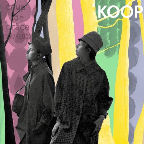 Coup de Grâce by Koop