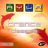 Play & Download Trance Classics Vol. 01 by Ayla | Napster