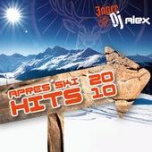 Play & Download JägerDJ Alex präsentiert seine Apres Ski Mega Hits 2010 by Various Artists | Napster