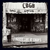 J Mascis Live At CBGB's: The First Acoustic Show by Various Artists