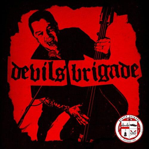 Devil's Brigade by Devils Brigade