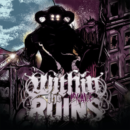 Play & Download Invade by Within The Ruins | Napster