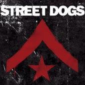 Street Dogs by Street Dogs