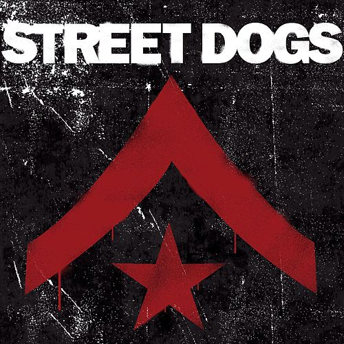 Play & Download Street Dogs by Street Dogs | Napster