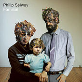 Play & Download Familial by Philip Selway | Napster