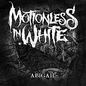 Abigail - Single by Motionless In White