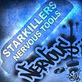 Nervous Tools by Starkillers