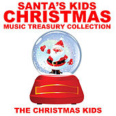Play & Download Santa's Kids Christmas Music Treasury Collection by Christmas Kids | Napster