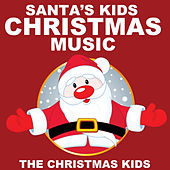 Play & Download Santa's Kids Christmas Music by Christmas Kids | Napster