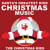 Play & Download Santa's Greatest Kids Christmas Music by Christmas Kids | Napster