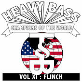 Heavy Bass Champions of the World Vol. XI by Flinch