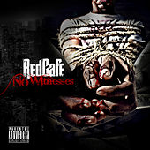 Play & Download No Witnesses by Red Cafe | Napster
