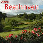 Play & Download Chill With Beethoven by Chill With Beethoven  | Napster