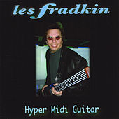 Play & Download Hyper Midi Guitar by Les Fradkin | Napster