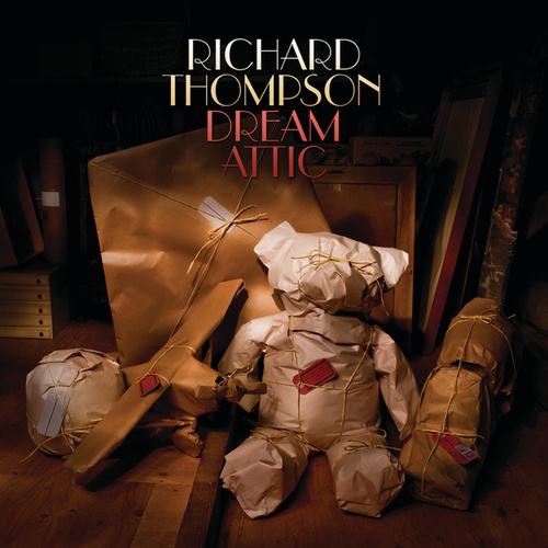 Play & Download Dream Attic by Richard Thompson | Napster