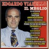 Play & Download Il meglio by Edoardo Vianello | Napster