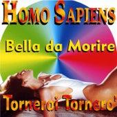 Bella da morire by Homo Sapiens