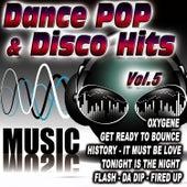 Dance Pop & Disco Hits Vol.5 by D.J. Pop Mix