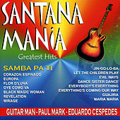 Play & Download Santana Mania  Greatest Hits by Various Artists | Napster