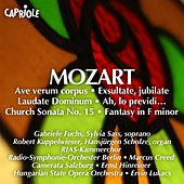 Play & Download Mozart, W.A.: Ave Verum Corpus / Exsultate Jubilate / Laudate Dominum / Church Sonata No. 15 / Fantasy in F Minor, K. 608 / Ah, Lo Previdi by Various Artists | Napster
