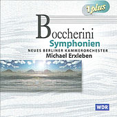 Play & Download Boccherini: Symphonies Nos. 13, 15, 16, 17, 18, 19 & 20 by Michael Erxleben | Napster