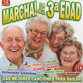 Play & Download Marcha! Con Los De La 3ª Edad by Various Artists | Napster