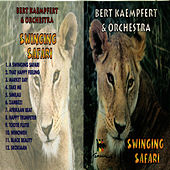 Play & Download Swinging Safari by Bert Kaempfert | Napster