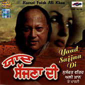 Play & Download Yaad Sajjna Di - Nusrat Fateh Ali Khan by Nusrat Fateh Ali Khan | Napster