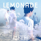 Play & Download Lifted by Lemonade | Napster