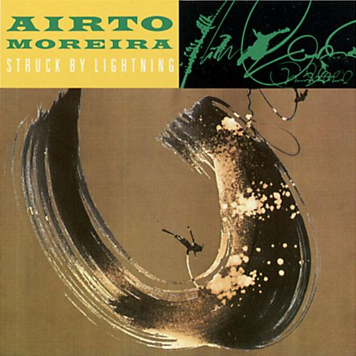 Play & Download Struck By Lightning by Airto Moreira | Napster