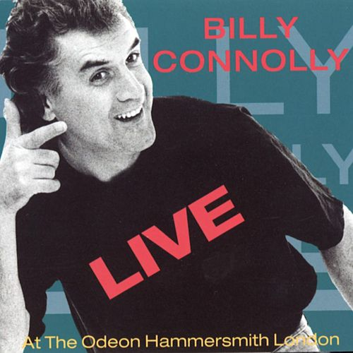Play & Download Live At The Odeon Hammersmith London by Billy Connolly | Napster