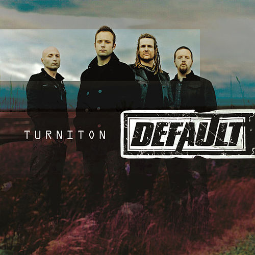 Play & Download Turn It On by Default | Napster