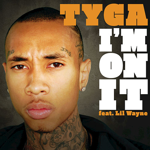 Play & Download I'm On It by Tyga | Napster