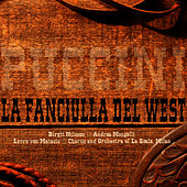 Play & Download Puccini: La Fanciulla del West by Birgit Nilsson | Napster