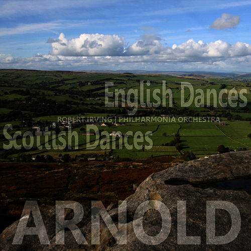 Play & Download Arnold: English Dances, Scottish Dances by Philharmonia Orchestra | Napster
