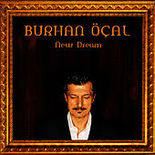 Play & Download New Dream by Burhan Ocal | Napster