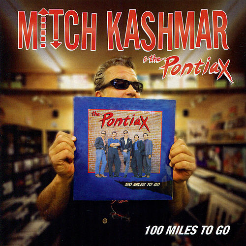 Play & Download 100 Miles To Go by Mitch Kashmar | Napster