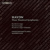 Haydn: Three Theatrical Symphonies by Manfred Huss