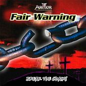 Break The Chains by Fair Warning